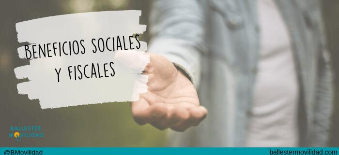 Beneficios sociales y fiscales Ballester Movilidad