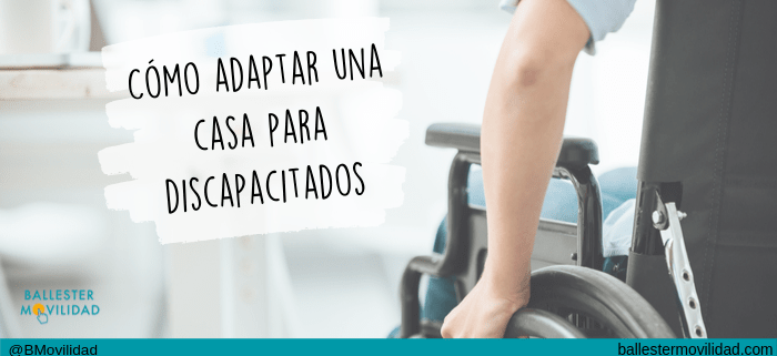 adaptar vivienda discapacitados